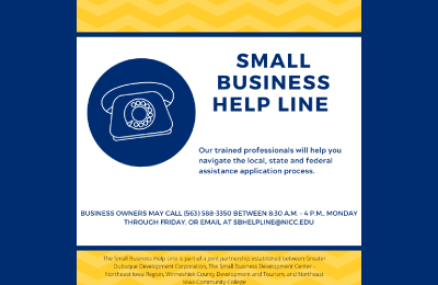 Graphic of telephone advertising a Small Business Helpline created through a joint partnership between Greater Dubuque Development Corp., The Small Business Development Center, Northeast Iowa Region, Winneshiek County Development and Tourism and Northeast Iowa Community College.