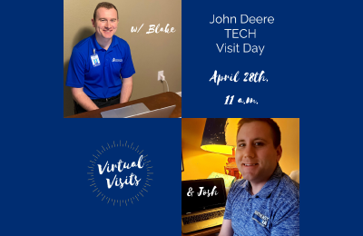 Photo and graphic showing Blake and Josh working at their computers and advertising virtual visits for John Deere Tech Visit Day, April 28th, 11 a.m.