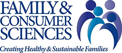 Family and Consumer Sciences Creating Healthy and Sustainable Families