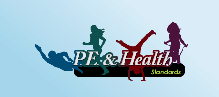 P.E. and Health Standards